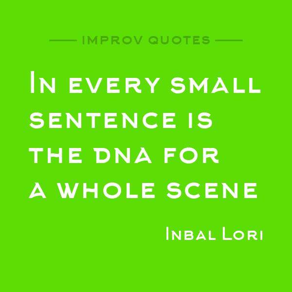 Improv Quote: Inbal Lori