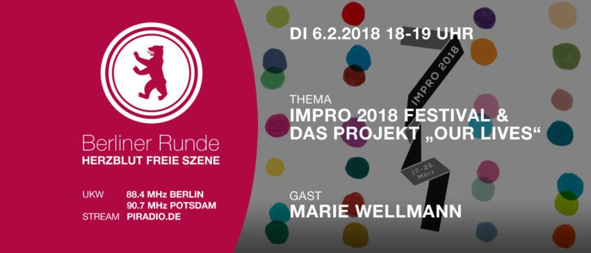 Herzblut Freie Szene - IMPRO 2018 Our lives